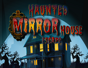 Haunted Mirror House